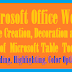 Microsoft Office Word- the Table Tool and Creating, Customizing, Decorating a table