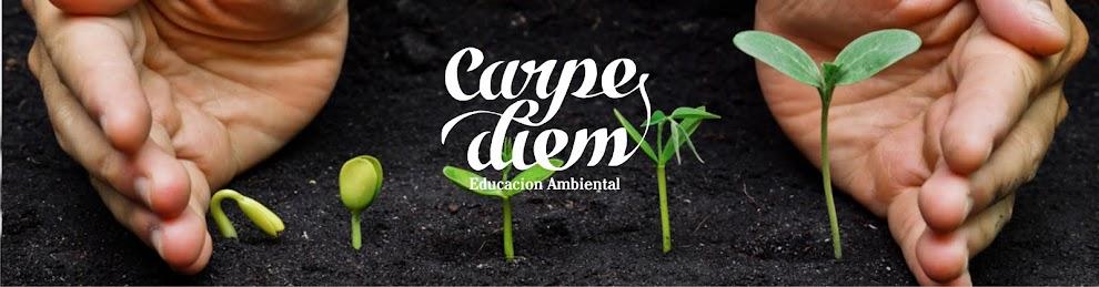 CARPE DIEM  (Educación Ambiental)