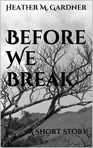 Before We Break