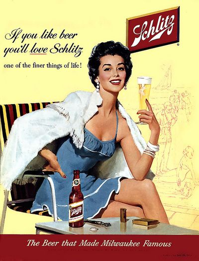 vintage+schlitz+ad pluot yes! yes! yes! (recalling our meme, vintage liquor ads)