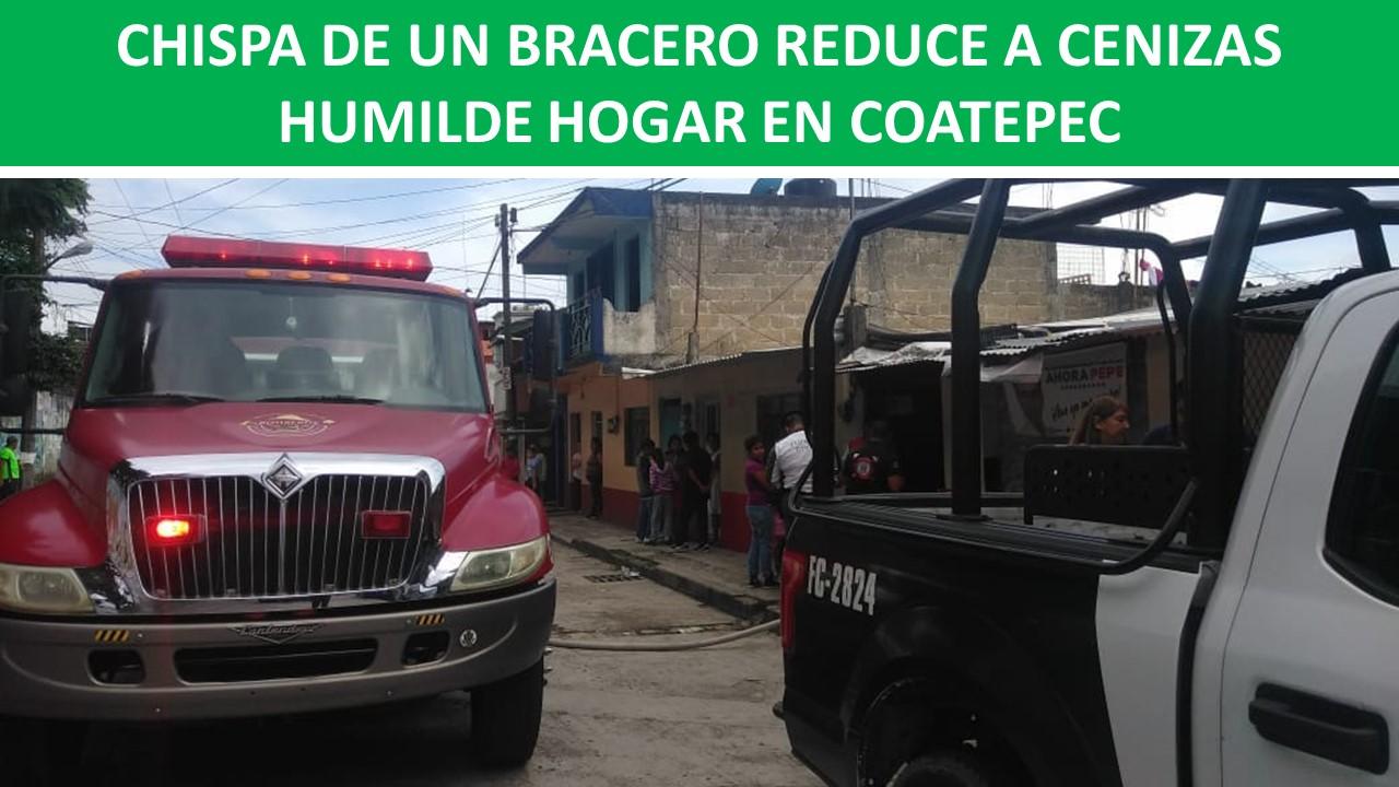 REDUCE A CENIZAS HUMILDE HOGAR EN COATEPEC