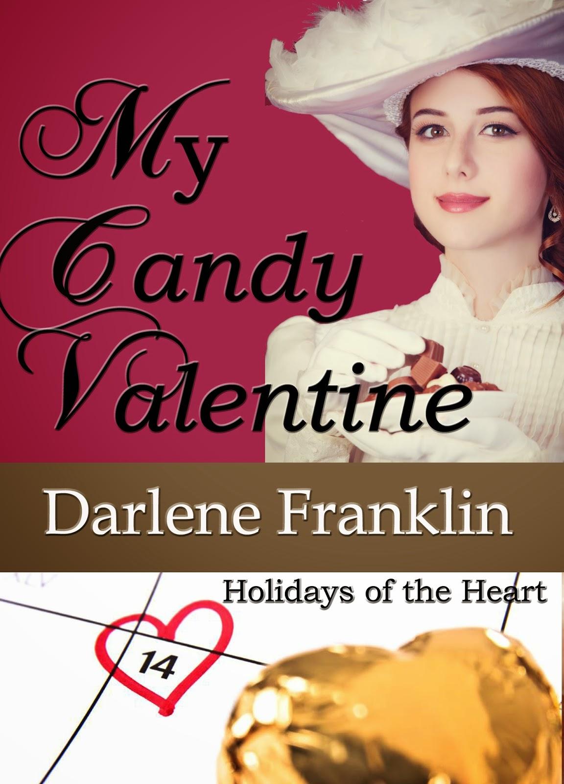 http://www.amazon.com/Candy-Valentine-Holidays-Heart-Book-ebook/dp/B00SI2214K/ref=sr_1_1?s=books&ie=UTF8&qid=1423679865&sr=1-1&keywords=my+candy+valentine+darlene+franklin