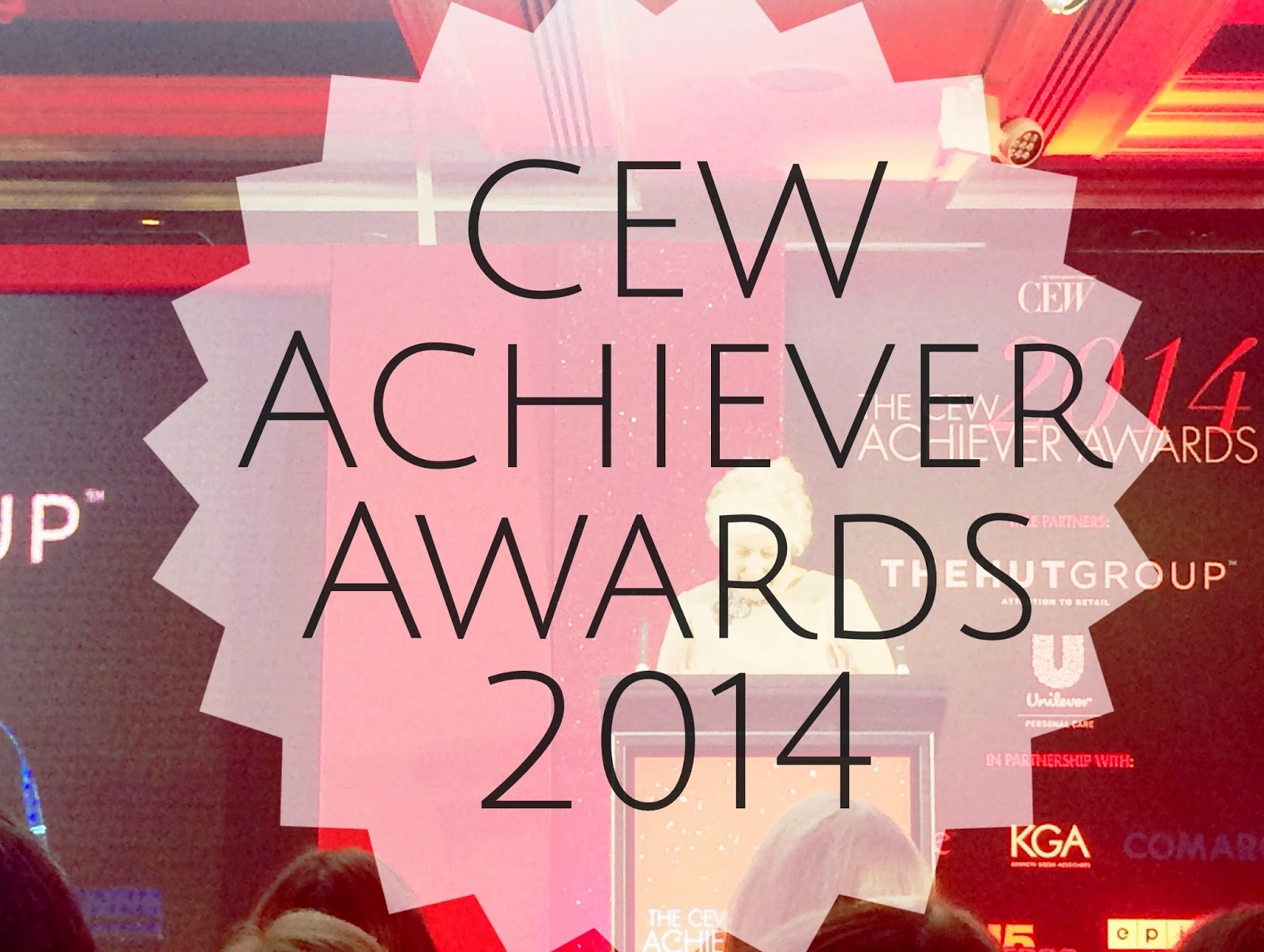 CEW Achiever Awards 2014 - The Beauty Oscars