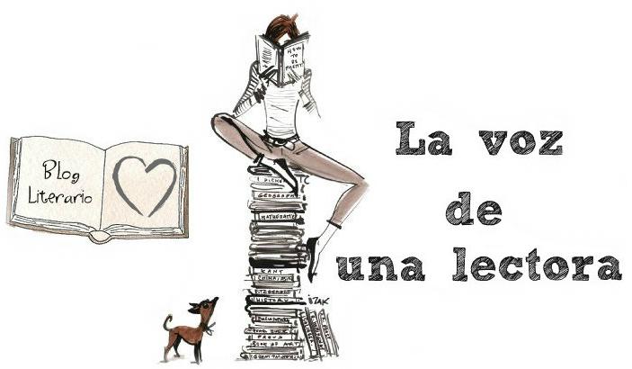 http://lavozdeunalectora.blogspot.com.es/