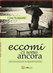 Eccomi ci sono ancora - Gina Scanzani