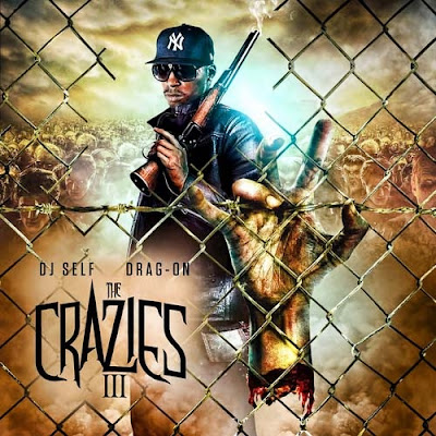 Drag-On-The_Crazies_3-(Bootleg)-2011