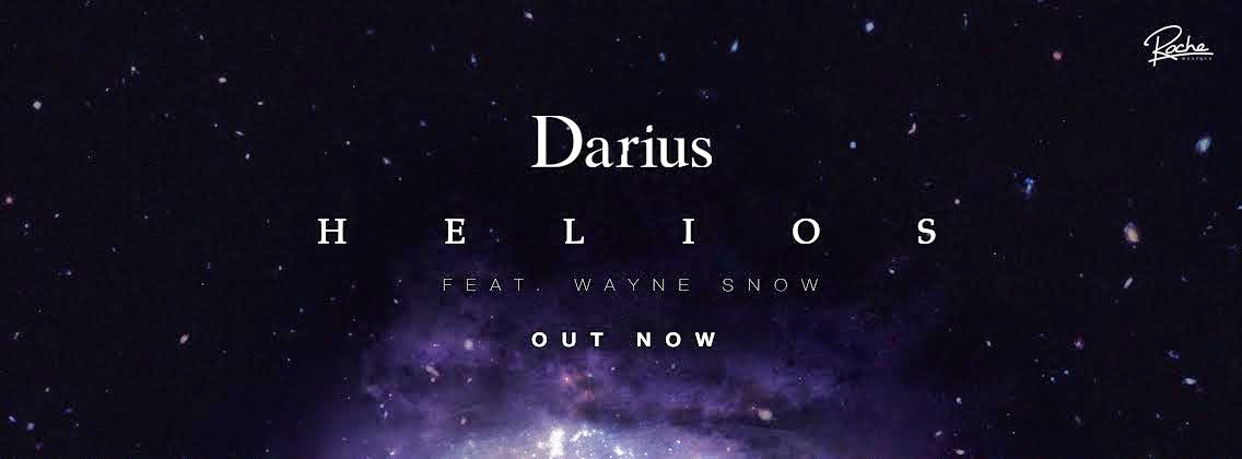Darius feat. Wayne Snow - Helios (Remixes EP)
