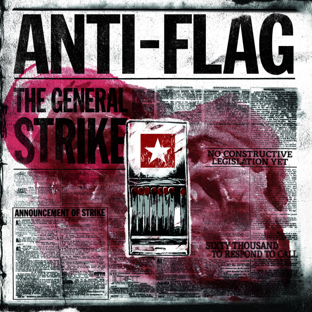 The General Strike, Anti Flag