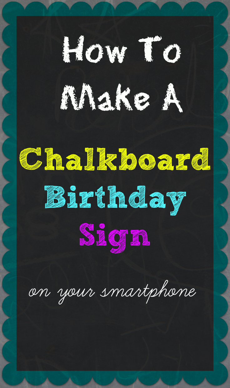 B day poster designs - Tall Mom Tiny Baby Ultimate Guide To Creating Birthday Chalkboard Posters