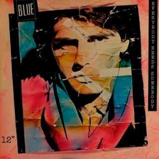 BLUE - Everybody Needs Somebody (1986)