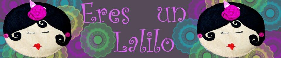 Eres un Lalilo