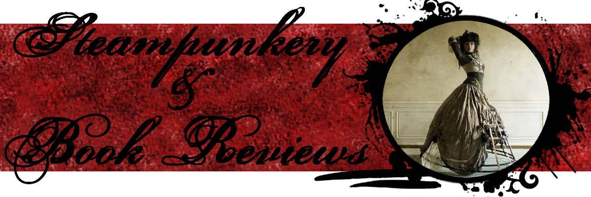 steampunkery &amp; book reviews