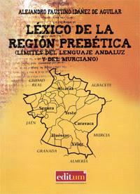 """""""Léxico de la Región Prebética"""" -  Alejandro Faustino Ibáñez de Aguilar"""