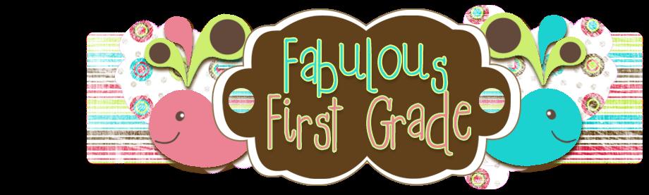 Fabulous First Grade