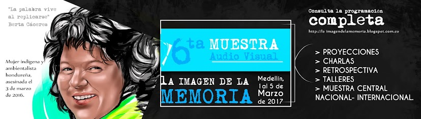 Muestra Audiovisual La Imagen de la Memoria