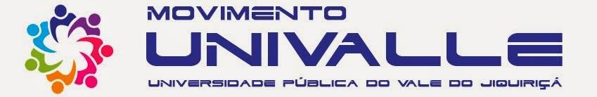 Movimento Univalle - Universidade Pública do Vale do Jiquiriçá