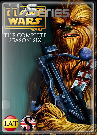 Star Wars: The Clone Wars (Temporada 6) HD 1080P LATINO/INGLES