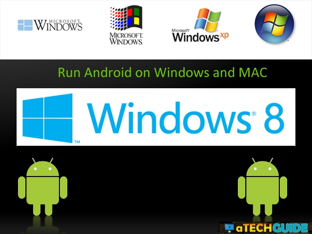 Run Android on Windows Machines