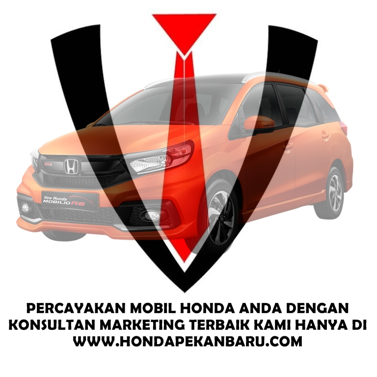 Harga, Kredit, Honda, Brio, Jazz, HRV, City, Civic Turbo, CRV Turbo, BRV, Pekanbaru,Riau Juni 2018