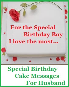 Birthday Cake Images Messages : Birthday Cake Wordings! : Husband