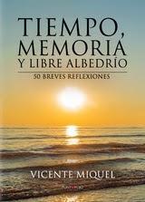 TIEMPO, MEMORIA Y LIBRE ALBEDRÍO
