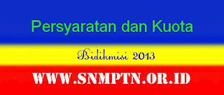 Persyaratan dan Kuota Bidikmisi 2013