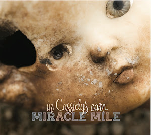 'In Cassidy's Care' The New Miracle Mile Album Now Available. Click Below.
