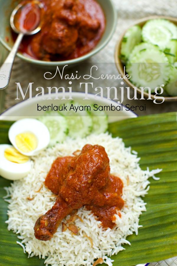 Nasi Lemak Mami Tanjung Berlauk Sambal Ayam Masak Serai Masam Manis