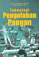 toko buku rahma: buku TEKNOLOGI PENGOLAHAN PANGAN, pengarang teti estiasih, penerbit bumi aksara