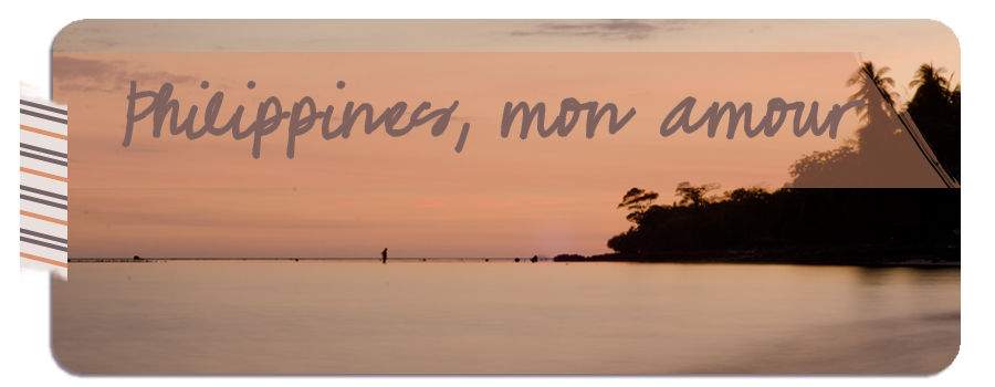 Philippines, mon amour