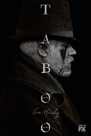 Taboo S01 All Episode [Season 1] Complete Download 480p
