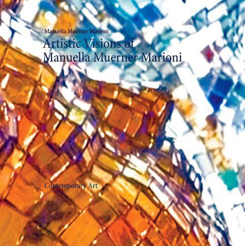 Artistic Visions of Manuella Muerner Marioni