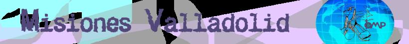 DELEGACION DE MISIONES DE VALLADOLID