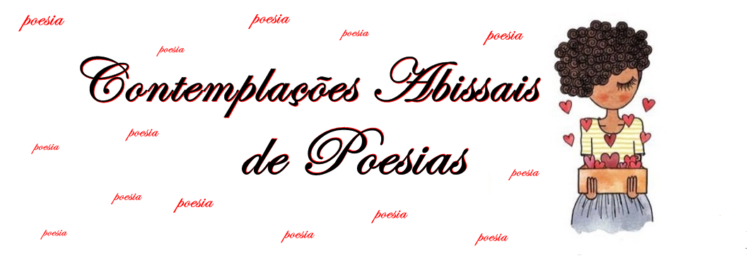 Contemplações Abissais de Poesia