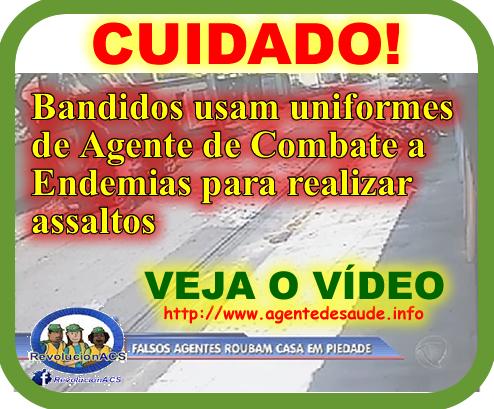 FALSOS%2Bace%2BROUBAM%2BCASAS Bandidos usam uniformes de Agente de Combate a Endemias (ACE) para realizar assaltos