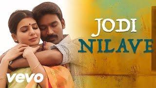 Thangamagan – Jodi Nilave Lyric _ Anirudh Ravichander _ Dhanush