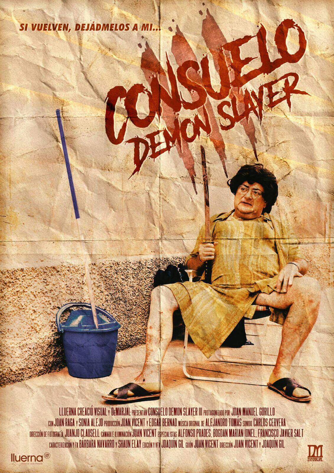 2017  -  Consuelo demon slayer. Protagonista.  Dirección Juan Vicent / Joaquin Gil.