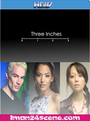 Three Inches (2011)