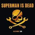 Superman is Dead – Goodbye Whiskey