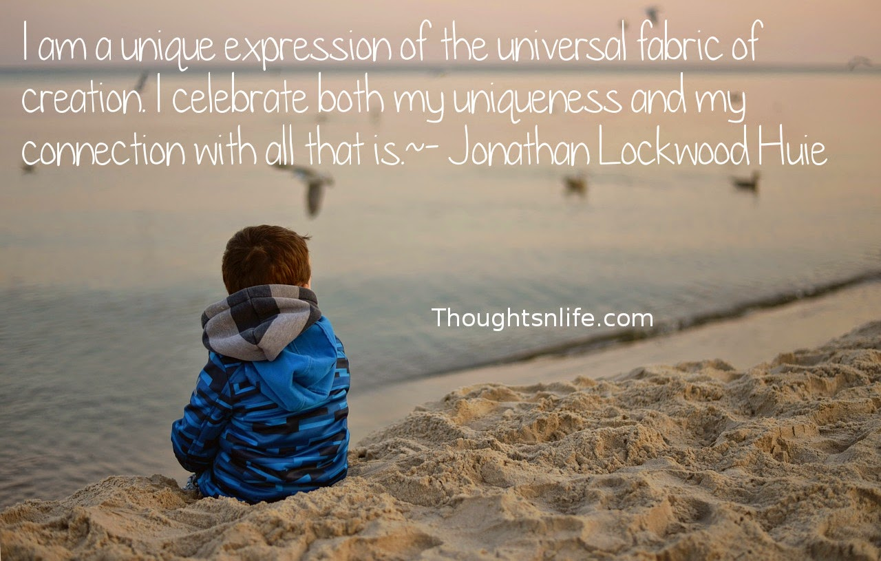 Thoughtsnlife.com: Today's affirmation: I am a unique expression of the universal fabric of creation. I celebrate both my uniqueness and my connection with all that is. - Jonathan Lockwood Huie