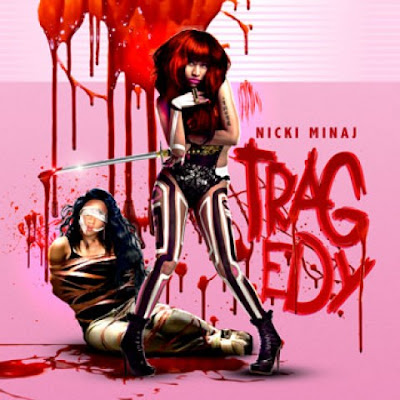 Nicki Minaj - Tragedy