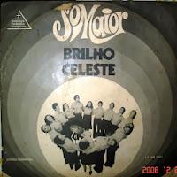 Som Maior - Brilho Celeste 1976