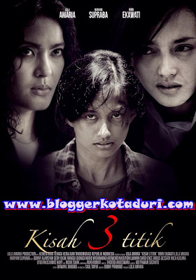 Movie Indonesia – Kisah 3 Titik (2013)