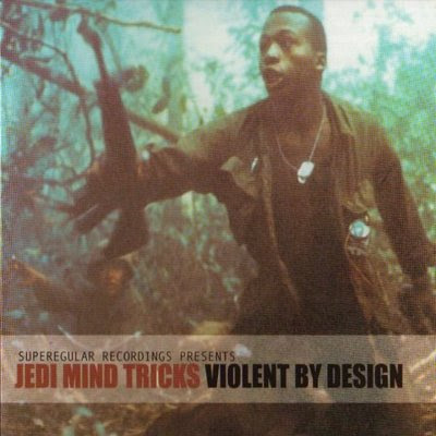 Jedi Mind Tricks – Violent By Design (Instrumentals) (2000) (192 kbps)
