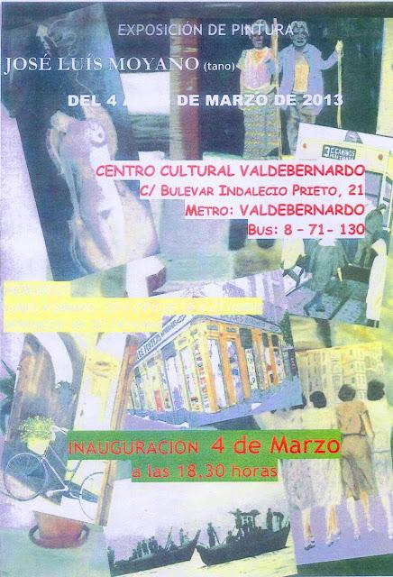 Cartel exposición José Luis Moyano C.C. Valdebernardo 4-15 marzo 2013