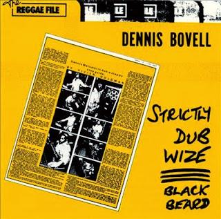 Dennis Bovell, Black Beard, Strictly Dub Wize