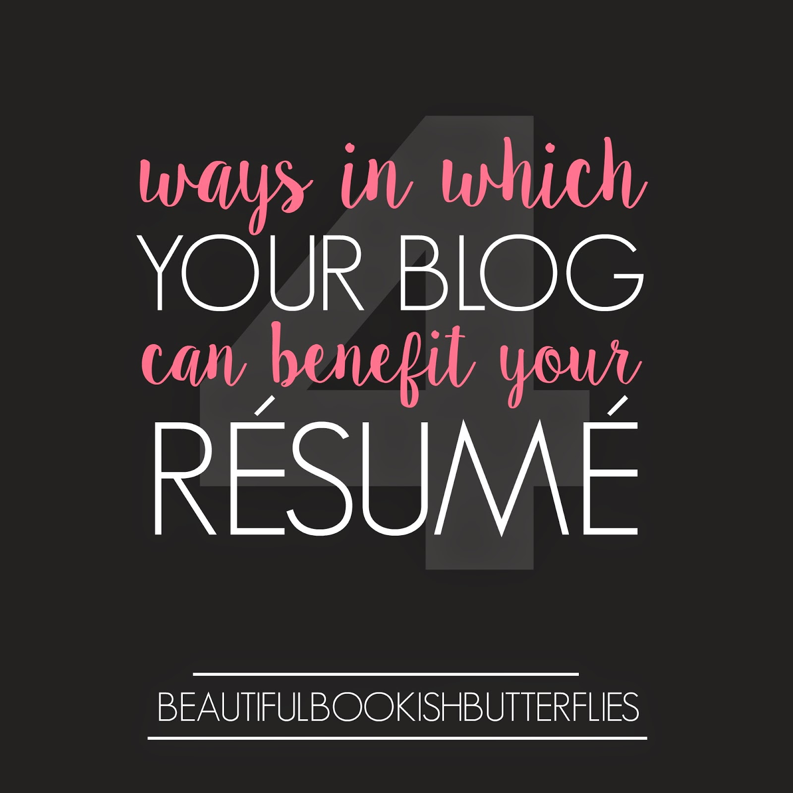 4-Ways-Blogging-Benefits-Resume