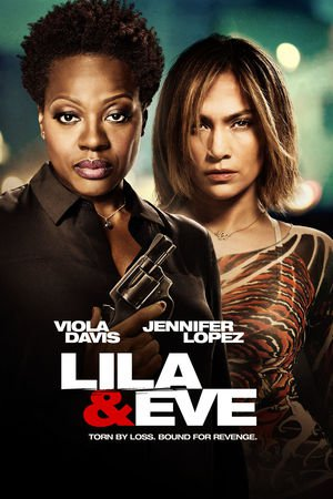 Poster Lila & Eve 2015
