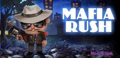 Mafia Rush 1.5.4 Mod Apk [Mega Mod]