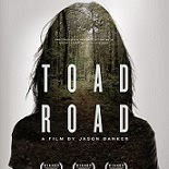The Independent Horror Film Toad Road Will Be Available on DVD and VOD This December